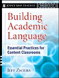 Building Academic Language Essential Practices for Content Classrooms Grades 5 12