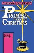 A Promise Kept at Christmas: Christmas Eve Service