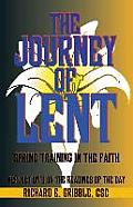 The Journey of Lent: Spring Training in the Faith: Reflections on the Readings of the Day