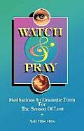 Watch & Pray