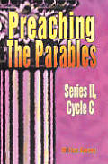 Preaching the Parables, Series II, Cycle C