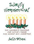 Simply Wonderful: Five Children's Sermons and Activity Pages for Advent and Christmas