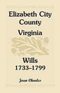 Elizabeth City County, Virginia, Wills, 1733-1799