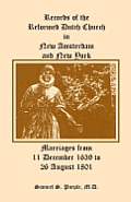 Records of the Reformed Dutch Church in New Amsterdam and New York, Marriages from 11 December 1639 to 26 August 1801