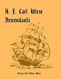 A. F. Carl Wiese Descendants