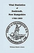 Vital Statistics of Seabrook, New Hampshire, 1768-1903