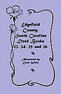 Edgefield County, South Carolina: Deed Books 23, 24, 25, 26
