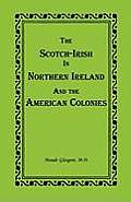 The Scotch-Irish in Northern Ireland and the American Colonies