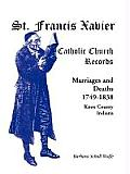 St. Francis Xavier Catholic Church Records: Marriages and Deaths, 1749-1838, Knox County, Indiana