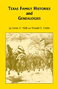 Texas Family Histories and Genealogies