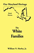 Our Maryland Heritage, Book 16: White Families