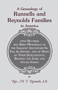 A Genealogy of Runnells and Reynolds Families in America; Runnels, Runels, Runnels, Runeles, Runells, Runnells, Runils, Runails, Renolls and Reynold