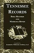 Tennessee Records: Bible Records and Marriage Bonds