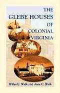 The Glebe Houses of Colonial Virginia