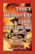 They Behaved Like Soldiers: Captain John Chilton and the Third Virginia Regiment 1775-1778