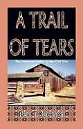 A Trail of Tears: The American Indian in the Civil War