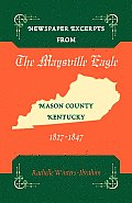 Newspaper Excerpts from the Maysville Eagle, Mason County, Kentucky, 1827-1847