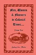 Men, Women & Manners in Colonial Times, Volume 2