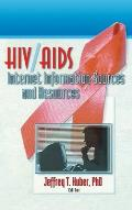 Hiv/AIDS Internet Information Sources and Resources