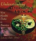 Understanding Alternative Medicine New