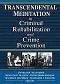 Transcendental Meditationr in Criminal Rehabilitation & Crime Prevention