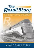 The Rexall Story: A History of Genius and Neglect
