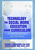 Technology in Social Work Education and Curriculum