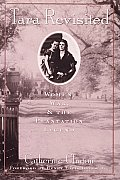 Tara Revisited Women War & the Plantation Legend
