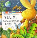 Felix Explores Planet Earth