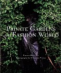 Private Gardens of the Fashion World: The Catalog of Producers, Models, and Specifications