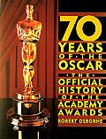 70 Years Of The Oscar The Official Histo