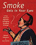 Smoke Gets in Your Eyes Branding & Design in Cigarette Packaging