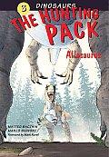 The Hunting Pack: Allosaurus