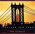 Timeless New York A Literary & Photo