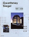 Gwathmey Siegel Buildings & Projects 1965 2000