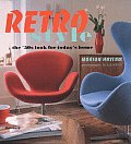Retro Style The 50s Look For Todays Home