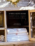 Well Kept Home Household Traditions & Simple Secrets from a French Grandmother