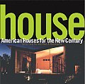 House American Houses for the New Century