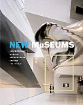 New Museums Contemporary Museum Architecture Around the World