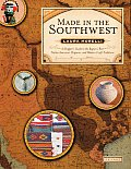 Made in the Southwest A Shoppers Guide to the Regions Best Native American Hispanic & Western Craft Traditions