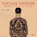 Vintage Tattoos The Book of Old School Skin Art