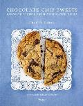 Chocolate Chip Sweets Celebrated Chefs Share Favorite Recipes