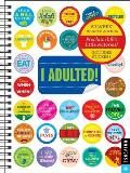 I Adulted! Agenda Undated Calendar: Stickers for Grown-Ups