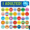 I Adulted! 16-Month 2020-2021 Wall Calendar