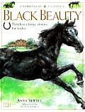 Black Beauty Timeless Classic Stories for Today