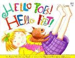 Hello Toes Hello Feet