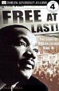 Free at Last The Story of Martin Luther King JR