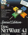 Using Netware 4.1: Special Edition