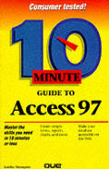 10 Minute Guide to Access 97 (10 Minute Guides)