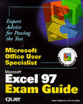 Microsoft Office user specialist :Excel 97 exam guide